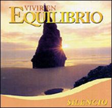 VIVIR EN EQUILIBRIO 4. SILENCIO