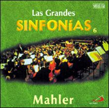 GRANDES SINFONIAS (CD) VOL.6 MAHLER