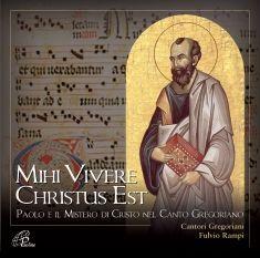 MIHI VIVERE CHRISTUS EST (CD)