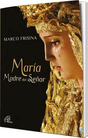 MARÍA MADRE DEL SEÑOR (PARTITURA)