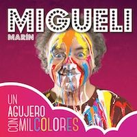 UN AGUJERO CON MIL COLORES (CD)