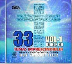 HOY YA SOY FELIZ. 33 TEMAS IMPRESCINDIBLES MÚSICA CATÓLICA (2CD)