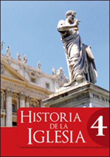 HISTORIA DE LA IGLESIA 4