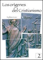 LOS ORIGENES DEL CRISTIANISMO 2