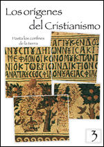 LOS ORIGENES DEL CRISTIANISMO 3