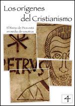 LOS ORIGENES DEL CRISTIANISMO 4