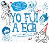 YO FUI A EGB (CD + LIBRETO)