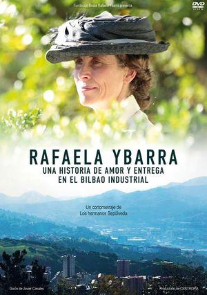 RAFAELA YBARRA, UNA HISTORIA DE AMOR Y ENTREGA EN EL BILBAO INDUSTRIAL