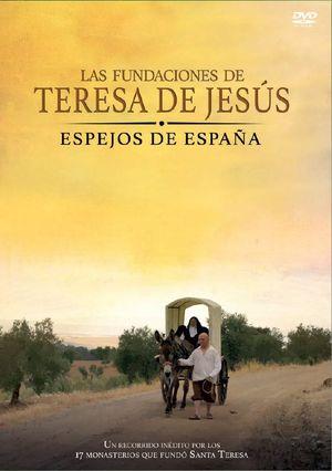 LAS FUNDACIONES DE TERESA DE JESÚS. ESPEJOS DE ESPAÑA (DVD)