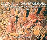 OFICIO DE LA TOMA DE GRANADA (CD)