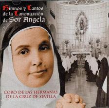 HIMNOS Y CANTOS DE LA CANONIZACION SOR ANGELA