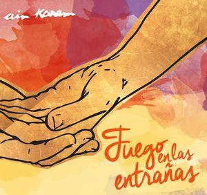 FUEGO EN LAS ENTRAÑAS (CD)