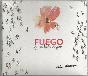 FUEGO Y ABRAZO (CD)