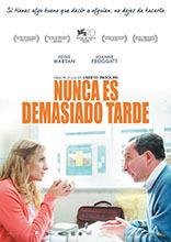 NUNCA ES DEMASIADO TARDE (DVD)