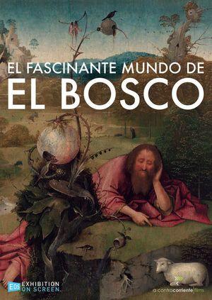 EL FASCINANTE MUNDO DE EL BOSCO (DVD)