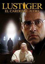 LUSTIGER EL CARDENAL JUDIO