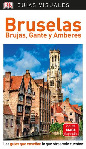 GUÍA VISUAL BRUSELAS, BRUJAS GANTE Y AMBERES