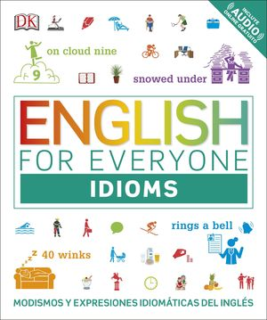 ENGLISH FOR EVERYONE: IDIOMS