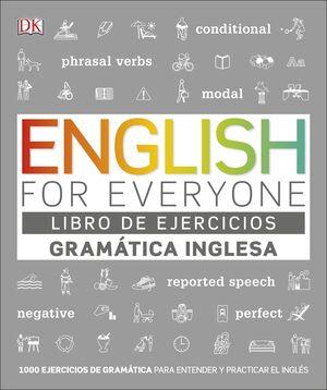 ENGLISH FOR EVERYONE - GRAMÁTICA INGLESA - LIBRO DE EJERCICIOS