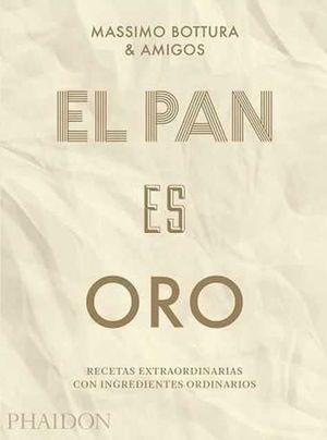 ESP EL PAN ES ORO