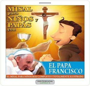 MISAL PARA NIÑOS Y PAPÁS CON EL PAPA FRANCISCO