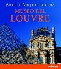 ARTE Y ARQUITECTURA MUSEO DEL LOUVRE