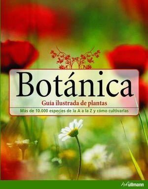 BOTANICA. GUÍA ILUSTRADA DE PLANTAS