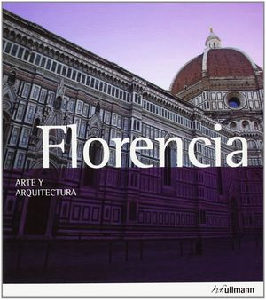 FLORENCIA ARTE Y ARQUITECTURA 2013