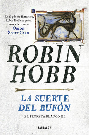 LA SUERTE DEL BUFÓN (EL PROFETA BLANCO 3)