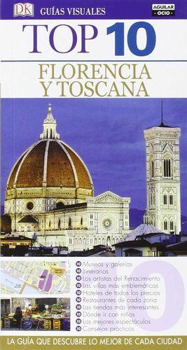 FLORENCIA Y TOSCANA (GUÍAS VISUALES TOP 10 2016)