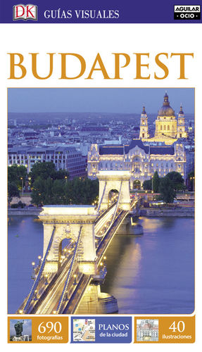 BUDAPEST (GUÍAS VISUALES 2016)