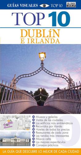 DUBLÍN E IRLANDA (GUÍAS VISUALES TOP 10 2013)