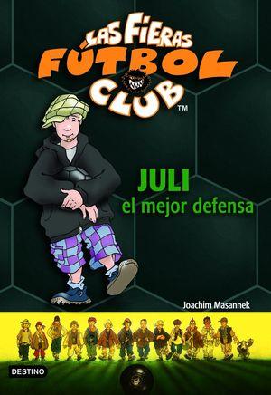 JULI, EL MEJOR DEFENSA