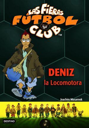 DENIZ, LA LOCOMOTORA