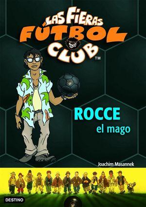 ROCCE, EL MAGO