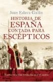 HISTORIA DE ESPAÑA CONTADA PARA ESCÉPTICOS