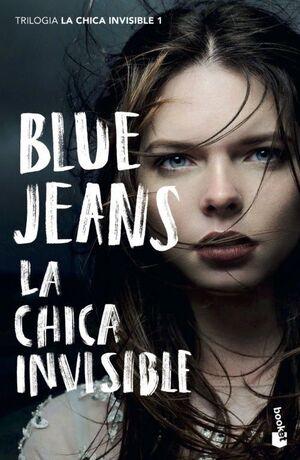 La Chica Invisible Trilogía La Chica Invisible 1 Blue Jeans 9788408239147 Librería Online San Pablo