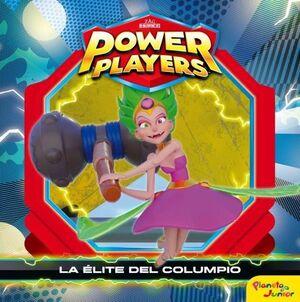 POWER PLAYERS. LA ÉLITE DEL COLUMPIO