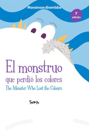 EL MONSTRUO QUE PERDIÓ LOS COLORES / THE MONSTER WHO LOST THE COLOURS