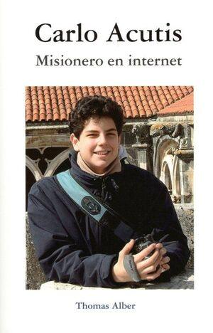 CARLO ACUTIS. MISIONERO EN INTERNET