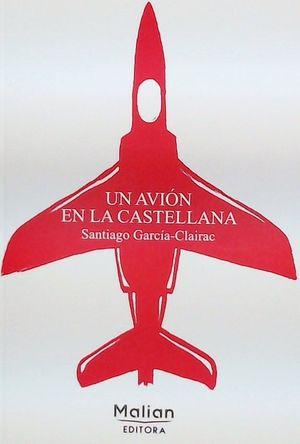 UN AVIÓN EN LA CASTELLANA