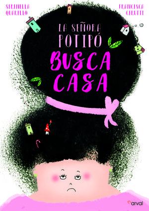 LA SEÑORA POTIPÓ BUSCA CASA