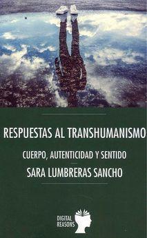 RESPUESTAS AL TRANSHUMANISMO