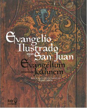 EVANGELIO ILUSTRADO SEGÚN SAN JUAN