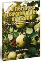 HERMOSA PARADOJA DEL MANZANO, LA