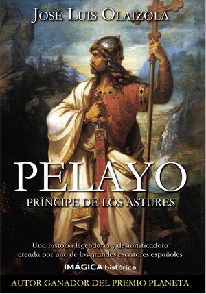 PELAYO. PRINCIPE DE LOS ASTURES
