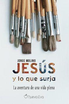 JESÚS Y LO QUE SURJA