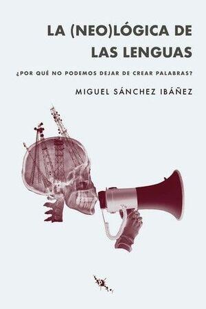 LA (NEO)LÓGICA DE LAS LENGUAS