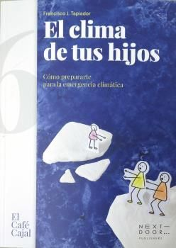EL CLIMA DE TUS HIJOS