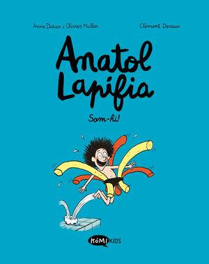 ANATOL LAPIFIA VOL.1 SOM-HI!